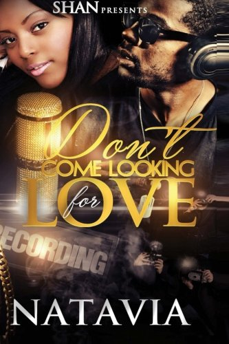 Search : Don't Come Looking For Love