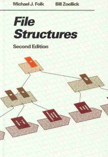 File Structures (2nd Edition) (File Organization And Processing)
