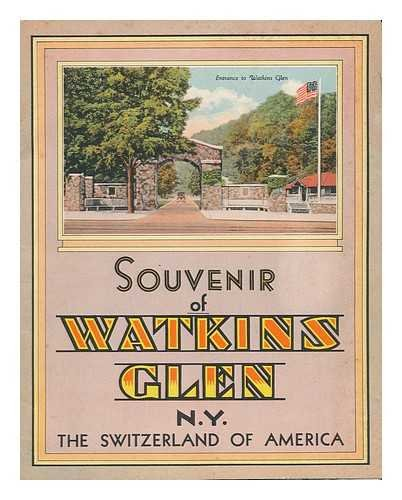 Watkins Glen Ny (Souvenir of Watkins Glen, N. Y. , the Switzerland of)