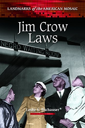 Download Jim Crow Laws (Landmarks of the American Mosaic) Pdf