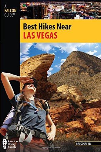Best Hikes Near Las Vegas (Best Hikes Near Series) by Bruce Grubbs - Shopping Near Las Vegas