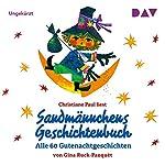 Sandmännchens Geschichtenbuch: Alle 60 Gutenachtgeschichten | Gina Ruck-Pauquèt
