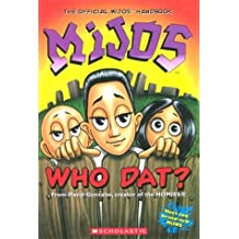 Mijos: Who Dat?: The Offical Mijos Handbook