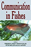 Communication in Fishes, Ladich, Friedrich and Collin, Shaun P., 1578083281