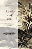 img - for Land and Sea: A World-Historical Meditation book / textbook / text book