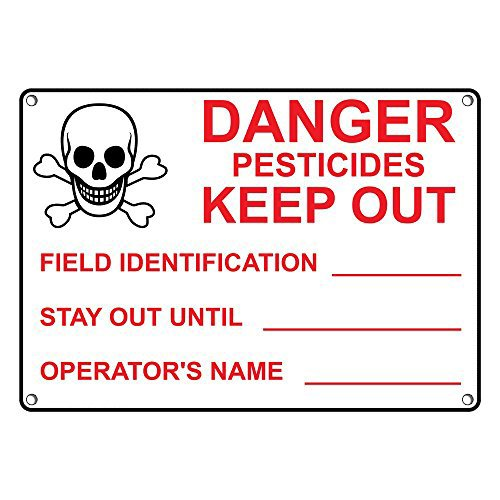 Weatherproof Plastic Pesticides Keep Out Field Identification Sign with English Text and Symbol by SignJoker