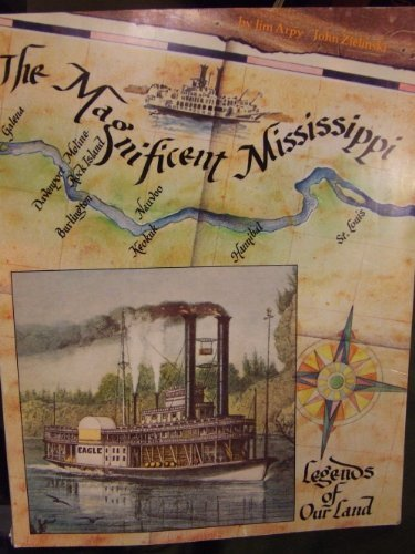 The Magnificent Mississippi by J. J. Arpy (1983-12-03)