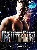 Infiltration (Katieran Prime Series Book 11)