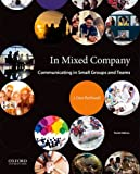 img - for In Mixed Company: Communicating in Small Groups and Teams book / textbook / text book