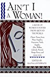 Ain't I a Woman! A Book of Women's Poetry from Around the World, Illona Linthwaite, 0517093650