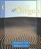 Geology of Oregon, Orr, William and Orr, Elizabeth L., 0787266086