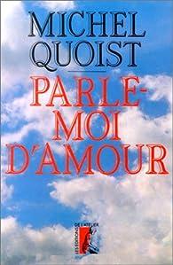 Parle-moi d'amour par Michel Quoist