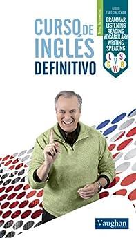 Curso de inglés definitivo - Intermedio (Spanish Edition) by [Vaughan, Richard]