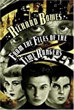 From the Files of the Time Rangers, Richard Bowes, 1930846355