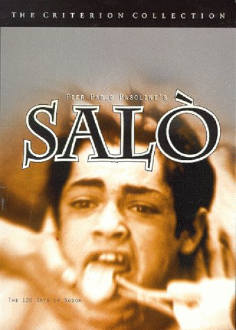Salò, or the 120 Days of Sodom: The Criterion Collection by Criterion Collection
