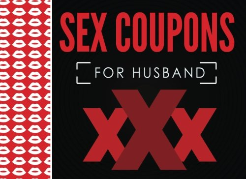 Sex  Coupons for Husband: Sex Coupons Book and Vouchers: Sex Coupons Book for Him: Naughty Coupons for Him: This sex things for him the perfect ... Perfect gift for men to your Valentine's Day cover