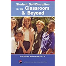 Student Selfdiscipline in the Classroom & Beyond