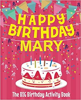Buy Happy Birthday Mary The Big Birthday Activity Book