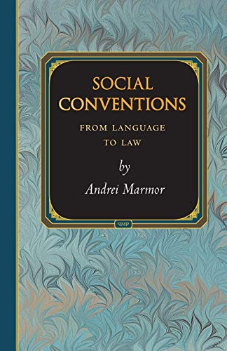 Social Conventions: From Language to Law (Princeton Monographs in Philosophy, 25)