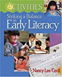 Activities for Striking a Balance in Early Literacy, Nancy Lee Cecil, 1890871311