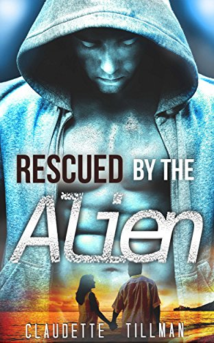 Rescued by the Alien