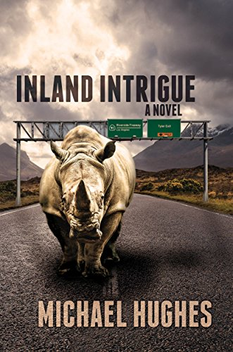 Inland Intrigue by [Hughes, Michael]