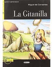 La Gitanilla / The Gypsy Girl (Leer y Aprender: Nivel Cuarto) (Spanish Edition)