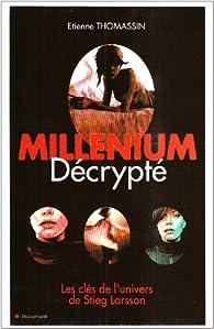 Millénium décrypté par Etienne Thomassin
