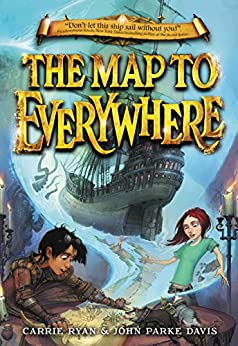 The Map to Everywhere by [Ryan, Carrie, Davis, John Parke]
