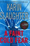 A Faint Cold Fear, Karin Slaughter, 0688174582