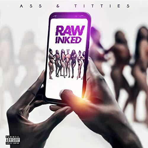 Ass & Titties [Explicit] (Ass And Titties Ass Ass And Titties)