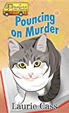 Pouncing on Murder: A Bookmobile Cat Mystery (Bookmobile Cat Mysteries)
