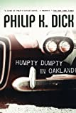 Front cover for the book Humpty Dumpty in Oakland by Philip K. Dick
