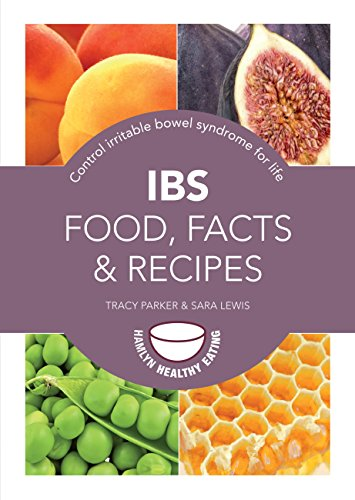 IBS: Food, Facts and Recipes: Control irritable bowel syndrome for life - Hamlyn Counter