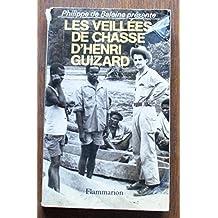 LES VEILLÉES DE CHASSE D'HENRI GUIZARD