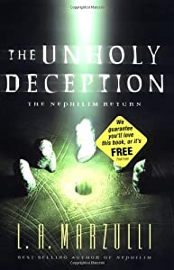 The Unholy Deception: The Nephilim Return (Nephilim Series Vol. 2)