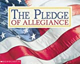 Pledge of Allegiance, Scholastic, 0439216729