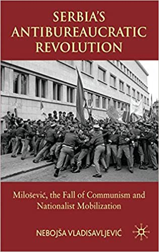 Serbia's Antibureaucratic Revolution: Milosevic, the Fall of Communism and Nationalist Mobilization 2008th Edition