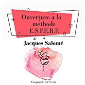 Ouverture à la méthode ESPERE (Collection Jacques Salomé) | Jacques Salomé
