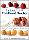 In Bed with the Food Doctor, Vicki Edgson and Ian Marber, 1855858991