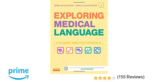 Exploring medical language a student directed approach 9e myrna exploring medical language a student directed approach 9e myrna lafleur brooks rn bed danielle lafleur brooks med ma 9780323113403 amazon books fandeluxe Image collections