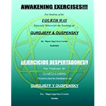 Awakening Exercises: For Students of the Fourth Way: for the teachings of Gurdjieff and Ouspensky