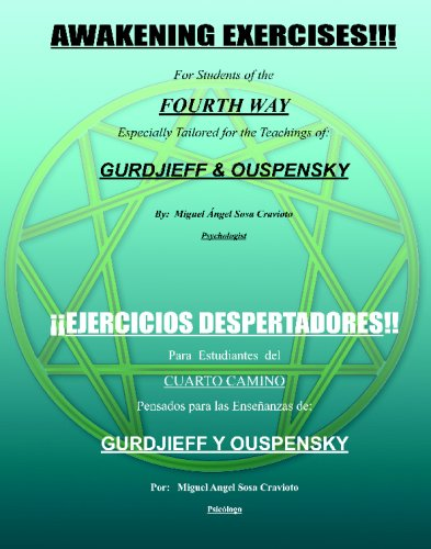 Awakening Exercises: For Students of the Fourth Way: for the teachings of Gurdjieff and Ouspensky (Spanish and English Edition) [Miguel Angel Sosa] (Tapa Blanda)