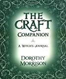 The Craft Companion, Dorothy Morrison, 0738700932