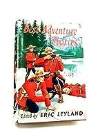 Best Adventure Stories by Eric Leyland
