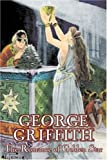 The Romance of Golden Star, George Griffith and George Chetwynd Griffith, 1603126503
