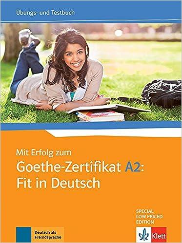 Amazonin Buy Mit Erfolg Zum Goethe Zertifikat A2 Fit In Deutsch