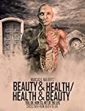 BEAUTY & HEALTH / HEALTH & BEAUTY: CROSS OVER FROM DEATH TO LIFE (YOU; DR. HOW TO, ART OF THE LIFE Book 8)