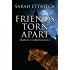 Friends Torn Apart (Daros Chronicles Book 1)