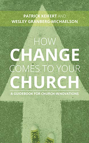 Pdf Christian Books How Change Comes to Your Church: A Guidebook for Church Innovations